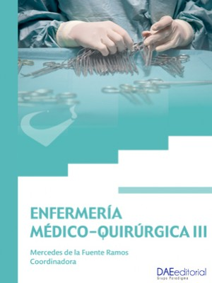 Enfermería Médico-Quirúrgica 2016. Tomo III