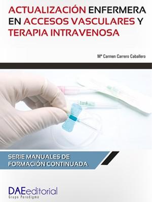 Actualización enfermera en accesos vasculares y terapia intravenosa