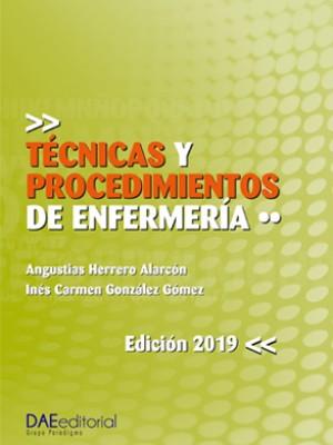 Técnicas y procedimientos de Enfermería (Tomo 2)
