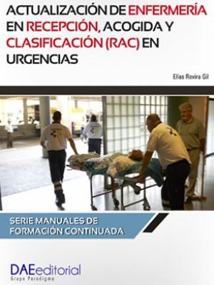 Actualización de enfermería en recepción, acogida y clasificación (RAC) en urgencias